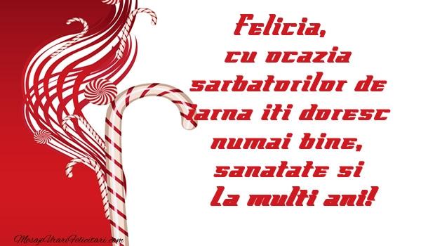 Felicitari de Craciun - Felicia cu ocazia  sarbatorilor de iarna iti doresc numai bine, sanatate si La multi ani!