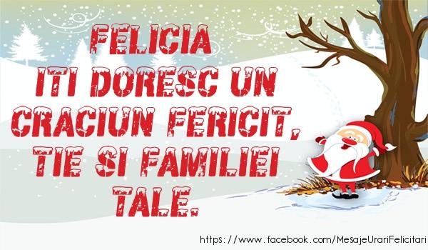 Felicitari de Craciun - Felicia iti doresc un Craciun fericit, tie si familiei tale