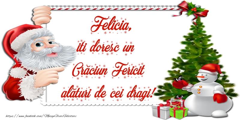 Felicitari de Craciun - Felicia, iti doresc un Crăciun Fericit alături de cei dragi!