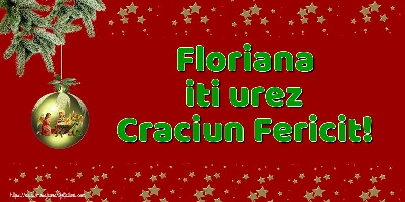 Felicitari de Craciun - Floriana iti urez Craciun Fericit!
