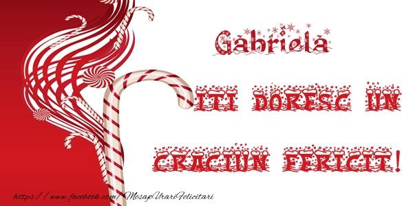 Felicitari de Craciun - Gabriela iti doresc un Craciun Fericit!