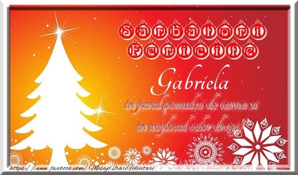 Felicitari de Craciun - Sarbatori fericite  in jurul pomului de iarna si in mijlocul celor dragi! Gabriela