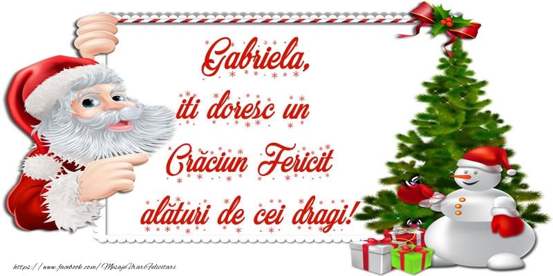 Felicitari de Craciun - Gabriela, iti doresc un Crăciun Fericit alături de cei dragi!