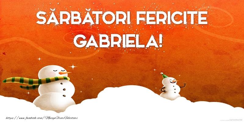 Felicitari de Craciun - Sărbători Fericite Gabriela!