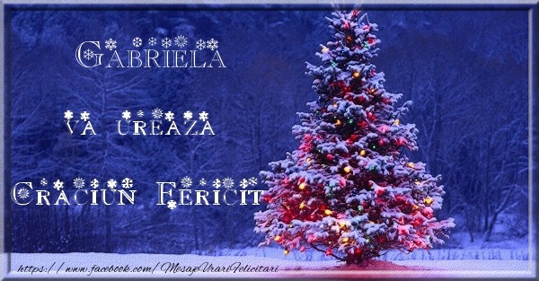 Felicitari de Craciun - Gabriela va ureaza Craciun Fericit
