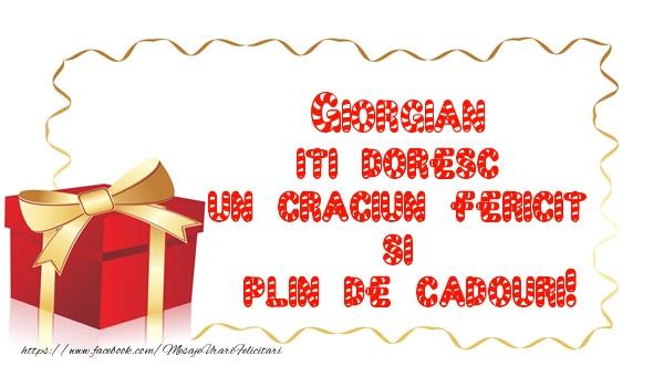 Felicitari de Craciun - Giorgian iti doresc un Craciun Fericit  si  plin de cadouri!