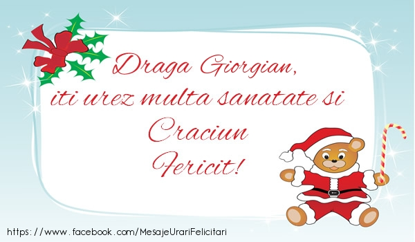Felicitari de Craciun - Giorgian iti urez multa sanatate si Craciun Fericit!