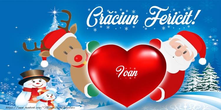 Felicitari de Craciun - Craciun Fericit! Ioan