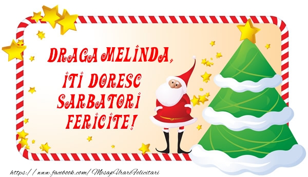 Felicitari de Craciun - Draga Melinda, Iti Doresc Sarbatori  Fericite!