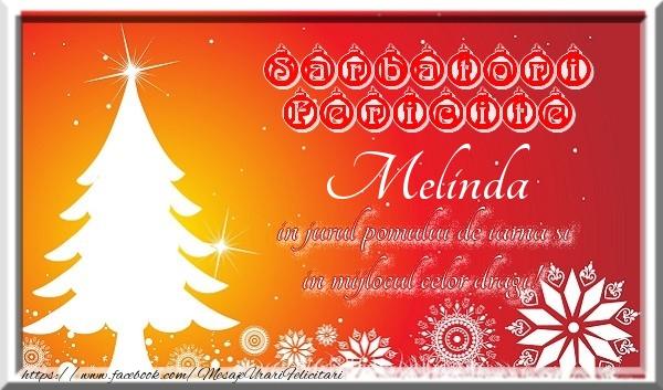 Felicitari de Craciun - Sarbatori fericite  in jurul pomului de iarna si in mijlocul celor dragi! Melinda