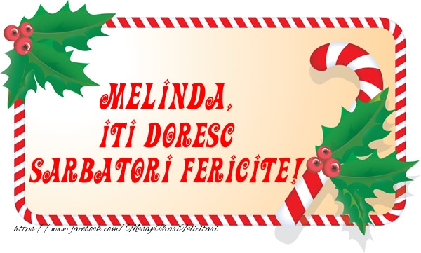 Felicitari de Craciun - Melinda Iti Doresc Sarbatori Fericite!