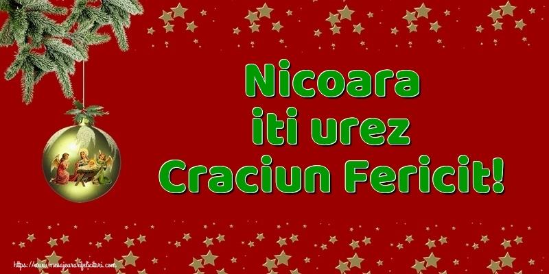 Felicitari de Craciun - Nicoara iti urez Craciun Fericit!