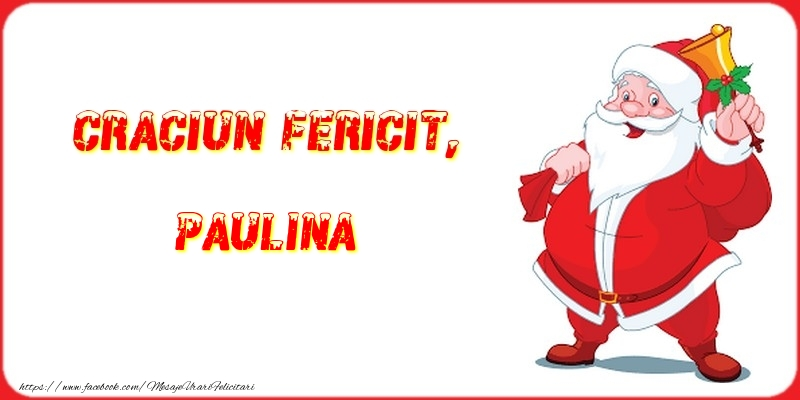 Felicitari de Craciun - Craciun Fericit, Paulina