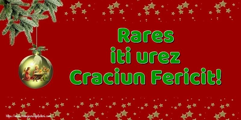 Felicitari de Craciun - Rares iti urez Craciun Fericit!