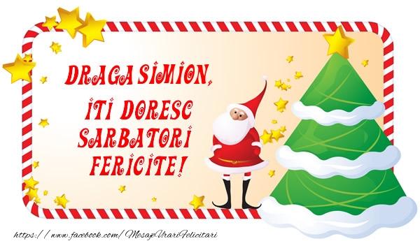 Felicitari de Craciun - Draga Simion, Iti Doresc Sarbatori  Fericite!