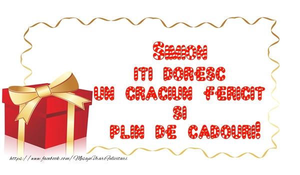 Felicitari de Craciun - Simion iti doresc un Craciun Fericit  si  plin de cadouri!