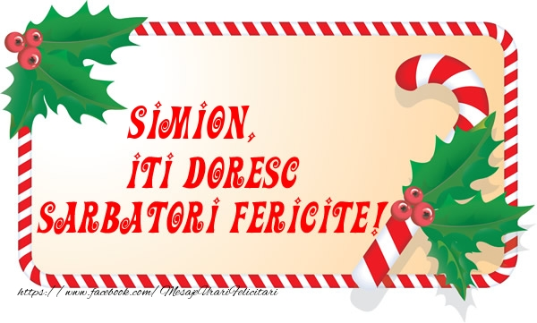 Felicitari de Craciun - Simion Iti Doresc Sarbatori Fericite!
