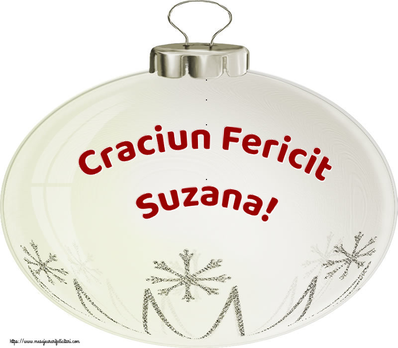 Felicitari de Craciun - Craciun Fericit Suzana!