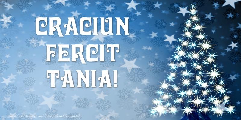 Felicitari de Craciun - Craciun Fericit Tania!