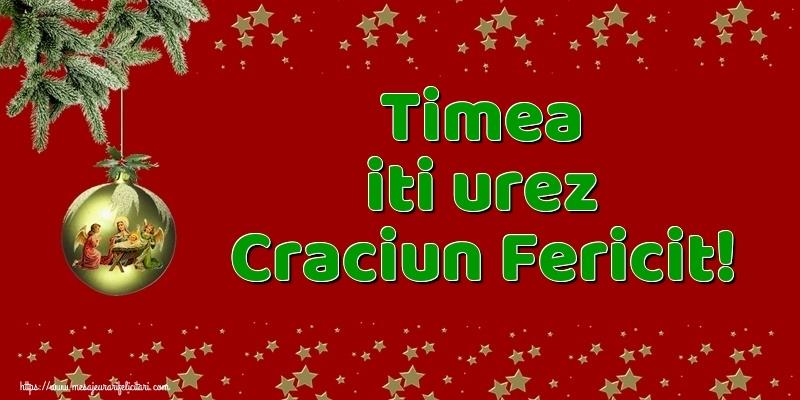 Felicitari de Craciun - Timea iti urez Craciun Fericit!