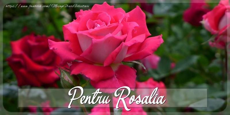 Felicitari Diverse - Pentru Rosalia
