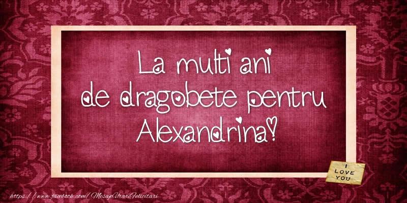 Felicitari de Dragobete - La multi ani de dragobete pentru Alexandrina!