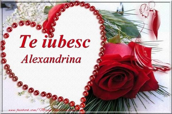 Felicitari de Dragobete - Te iubesc  Alexandrina