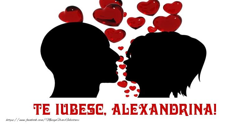 Felicitari de Dragobete - Te iubesc, Alexandrina!