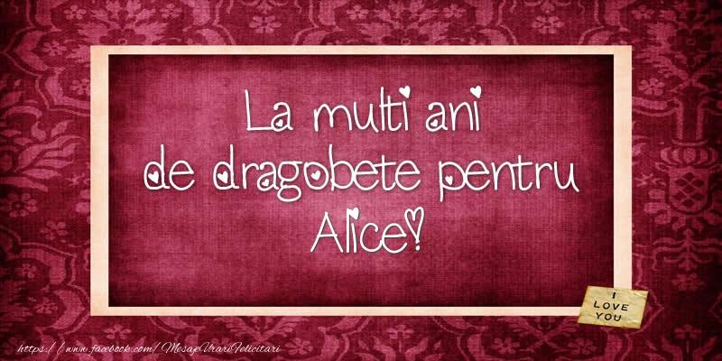 Felicitari de Dragobete - La multi ani de dragobete pentru Alice!