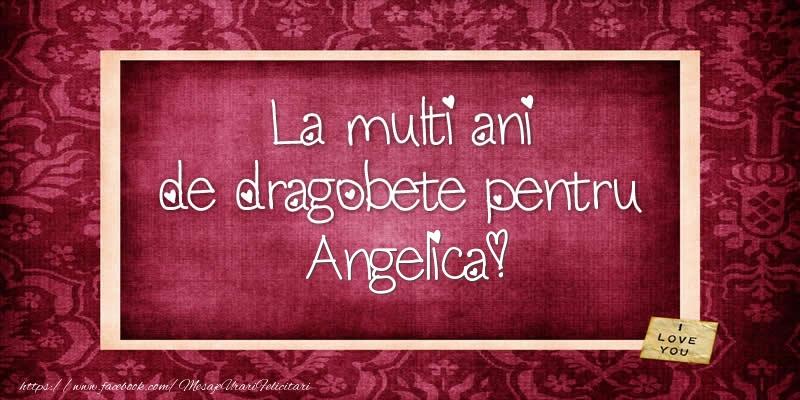 Felicitari de Dragobete - La multi ani de dragobete pentru Angelica!