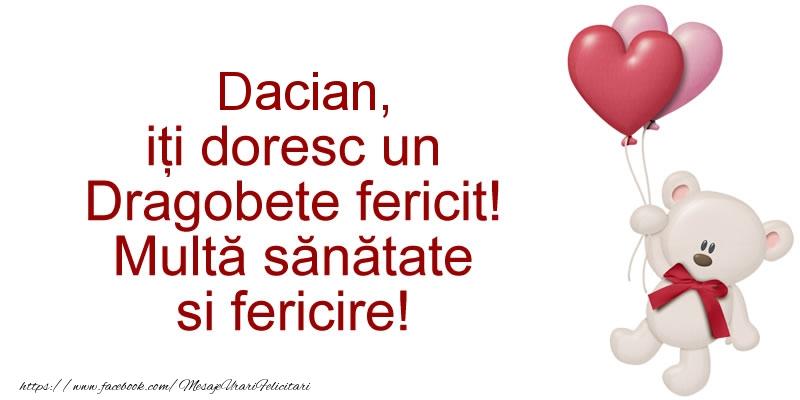 Felicitari de Dragobete - Dacian iti doresc un Dragobete fericit! Multa sanatate si fericire!