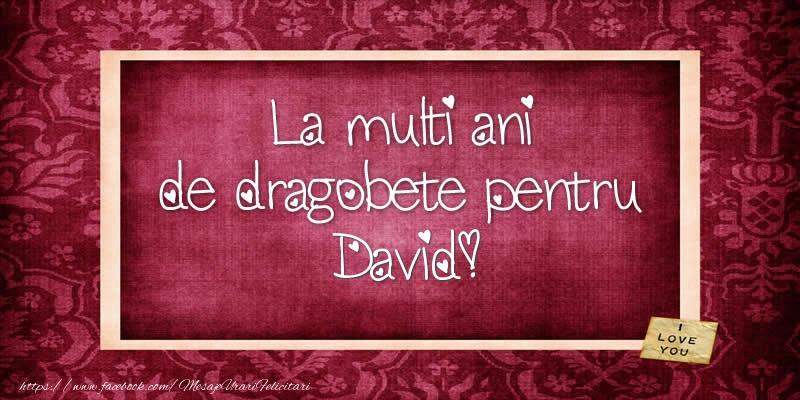 Felicitari de Dragobete - La multi ani de dragobete pentru David!