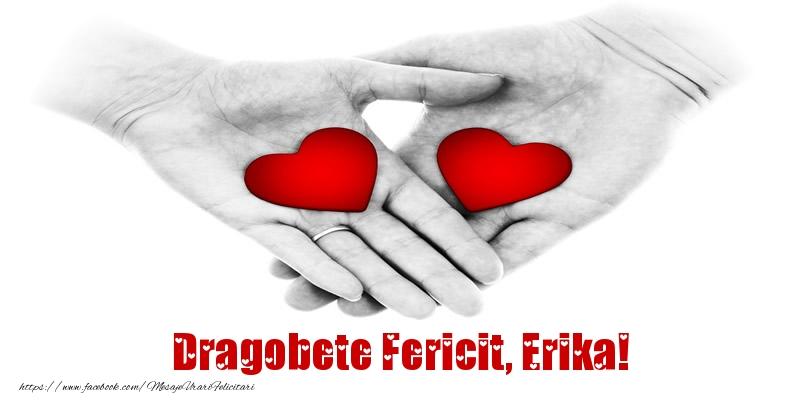 Felicitari de Dragobete - Dragobete Fericit, Erika!