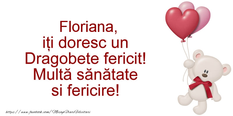 Felicitari de Dragobete - Floriana iti doresc un Dragobete fericit! Multa sanatate si fericire!