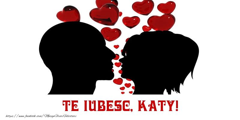 Felicitari de Dragobete - Te iubesc, Katy!