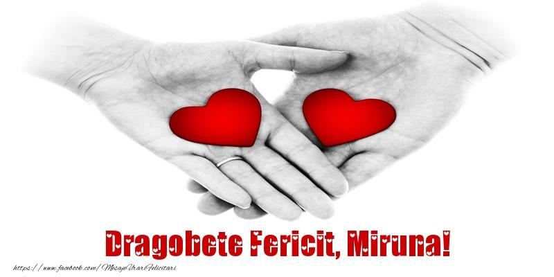 Felicitari de Dragobete - Dragobete Fericit, Miruna!