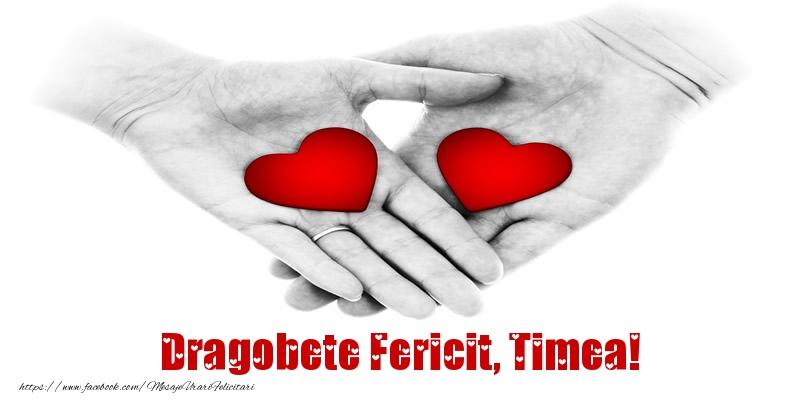 Felicitari de Dragobete - Dragobete Fericit, Timea!