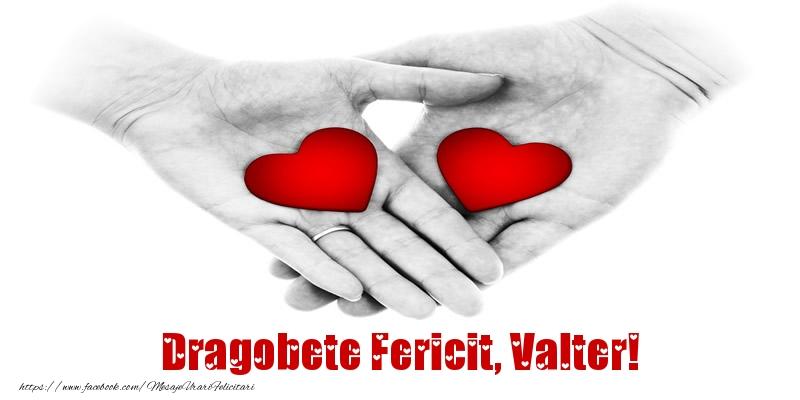 Felicitari de Dragobete - Dragobete Fericit, Valter!