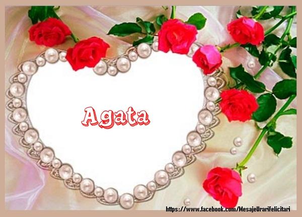 Felicitari de dragoste - Te iubesc Agata!