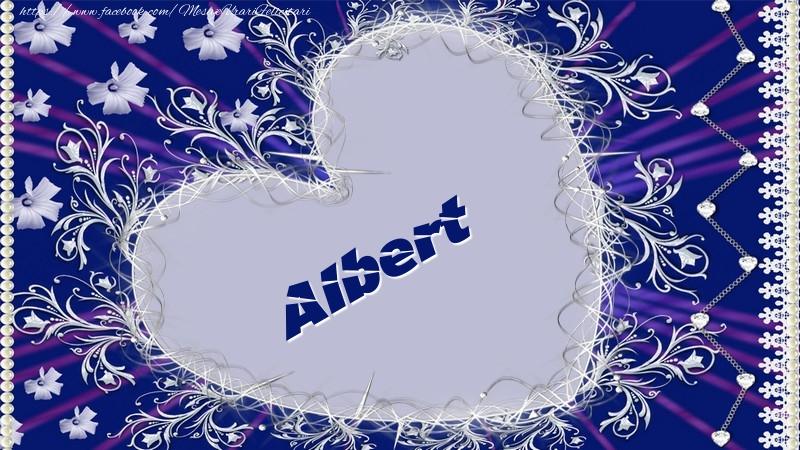 Felicitari de dragoste - Albert