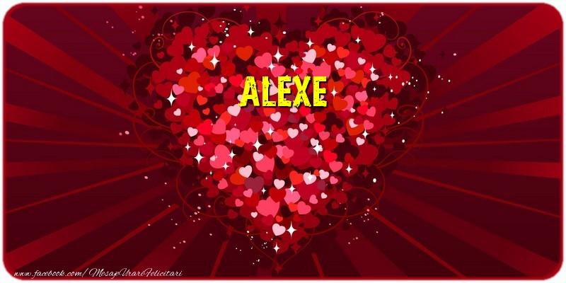 Felicitari de dragoste - Alexe