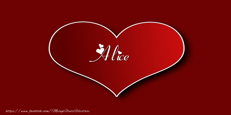 Felicitari de dragoste - Love Alice