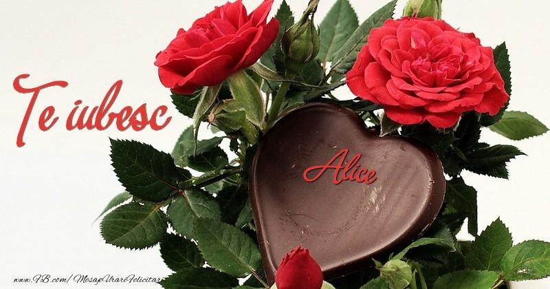 Felicitari de dragoste - Te iubesc, Alice!