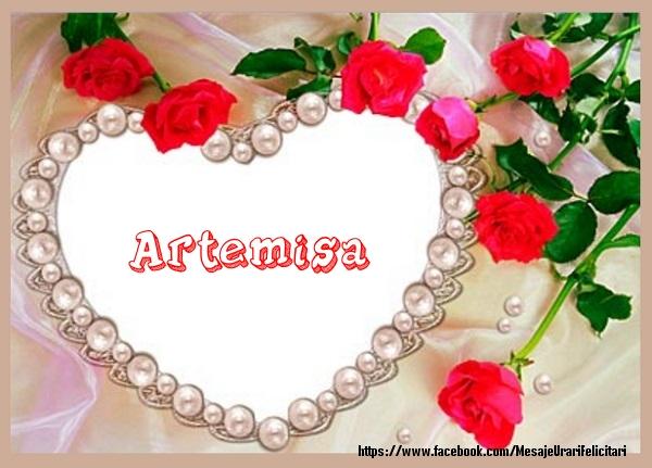 Felicitari de dragoste - Te iubesc Artemisa!