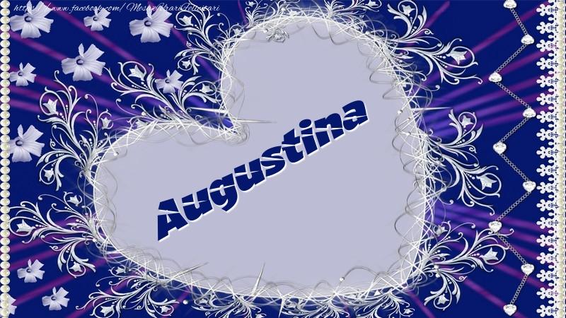 Felicitari de dragoste - Augustina