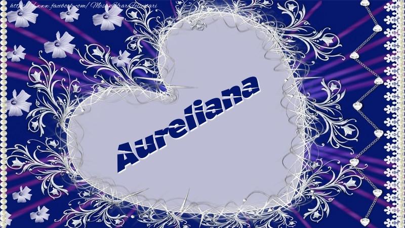 Felicitari de dragoste - Aureliana