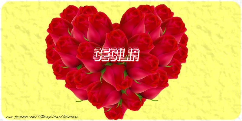 Felicitari de dragoste - Cecilia