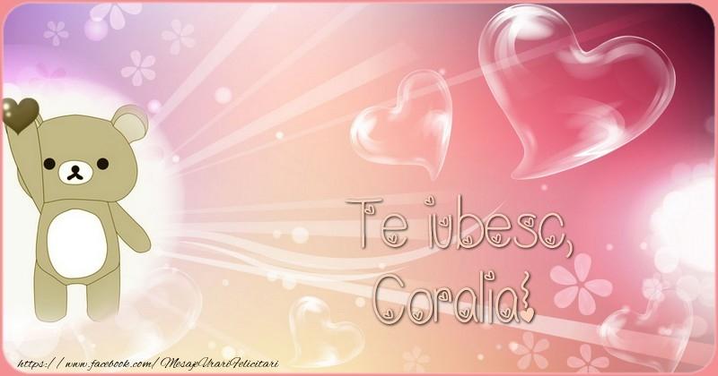 Felicitari de dragoste - Te iubesc, Coralia!