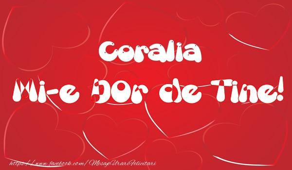 Felicitari de dragoste - Coralia mi-e dor de tine!