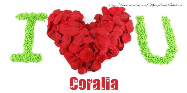 Felicitari de dragoste - I love you Coralia